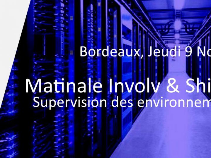Matinale «  Supervision des environnements informatiques » sur Bordeaux